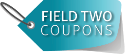 Field Two Coupons